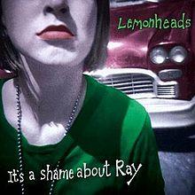 220px-Lemonheads_It's_a_Shame_About_Ray