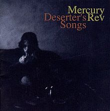 220px-MercuryRev-DesertersSongs