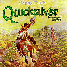 220px-Quicksilver_Messenger_Service-Happy_Trails_(album_cover)