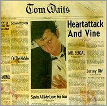 220px-tom_waits-heartattack_and_vine
