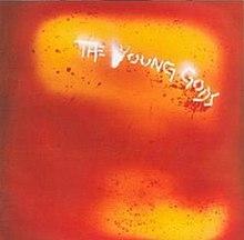 220px-The_Young_Gods_L'Eau_Rouge