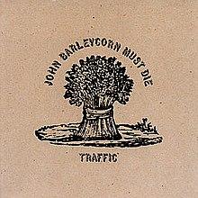 220px-Traffic-John_Barleycorn_Must_Die_(album_cover)